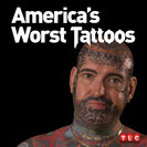 America's Worst Tattoos: Wieners and Losers